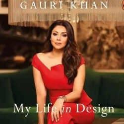 'माई लाइफ इन डिजाइन' इंटीरियर डिजाइनर गौरी खान की पहली किताब है.