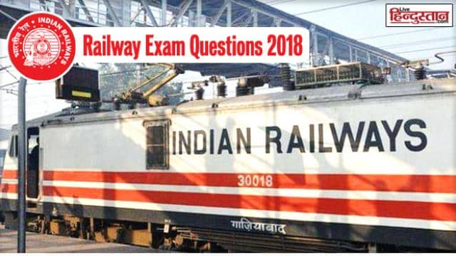 RRB recruitment 2018: questions asked in railway alp and technician exam