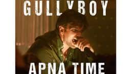 Gully Boy, Apna Time Aayega, Ranveer Singh, Gully Boy New Song, Alia Bhatt, Gully Boy Trailer,   Ra